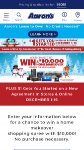 Aaron's – Gift Of Greatness Home Makeover – Win a $10000 Home Makeover Package from the participating Aaron's retail location closest to the Prize Winner's residence