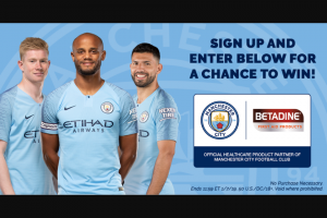 Avrio Health Betadine – Manchester City Family Experience – Win a 4-day/3-night trip for four to Manchester England from February 7-10  2019.