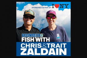 Bassmaster – Fish With Chris & Trait Zaldain – Win a prize package consisting of  One (1) trip package for one (1) person