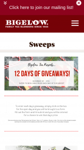"Bigelow Tea – 12 Days Of Giveaways – Win a ""12 Days of Giveaways"" prize each day December 1-12  2018."