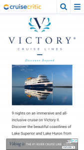 Cruise Critic – Victory Cruise Lines Lake Superior Experience – Win one (1) nine (9)-night cruise for two (2) people aboard Victory II in one (1) cabin assigned per cruise details certificate