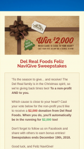 Del Real Foods – Feliz Navigive – Win $2000 and the charity associated with their chosen cause will receive $1000.