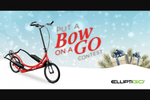Elliptigo – Put A Bow On A Go Contest Sweepstakes