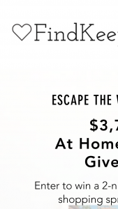 Findkeeplove – $3750 At Home & Away Giveaway Sweepstakes