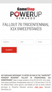 Gamestop – Powerup Rewards Fallout 76 Tricentennial X1x – Win One Custom painted Fallout 76 Microsoft Xbox One X Console ARV $2500.00.
