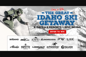 Idaho Ski Areas Association – Great Idaho Ski Getaway – Win Round trip airfare courtesy of Alaska Airlines (Up to $1000) Car rental for five days (Up to $500) One day of lift tickets for two