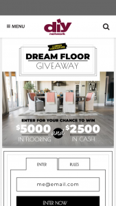 Lumber Liquidators – Dream Floor Giveaway – Win the following (i) a gift certificate redeemable for $5000 in flooring products from Lumber Liquidators