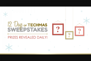 NEWEGG – 12 Days Of Techmas – Win chosen at random by Sponsor