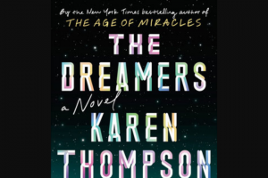 Penguin Random House – The Dreamers Rh Newletter Giveaway – Win 1 Copy of The Dreamers by Karen Thompson Walker (Prize Approximate Retail Value $27.00)