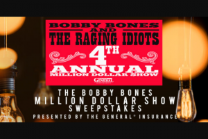 Premiere Networks – Bobby Bones Million Dollar Show – Win and approximate retail value and such difference will be forfeited