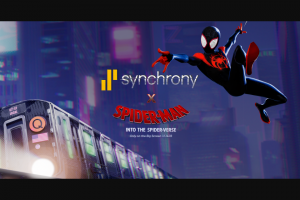 Synchrony Bank – Spider-Man Into The Spider-Verse – Win winners) $1000 awarded in the form of a check