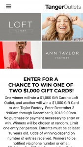 Tanger Outlet – Loft Outlet/ Ann Taylor Factory Stores – Win one Loft Outlet gift card in the amount of $ 1000.00 USD