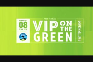 AT&T – Thanks Vip On The Green Contest – Subscribers – Win a trip for the Winner and one guest of Winner