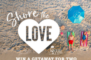 Beaches Of Fort Myers & Sanibel – Shore The Love – Win for two Ft Myers Florida