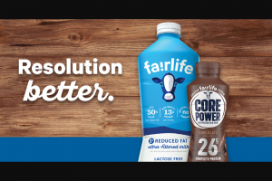 Fairlife – Resolution Better – Win winner and one guest at a Sponsor-specified Resort & Spa in Scottsdale Arizona