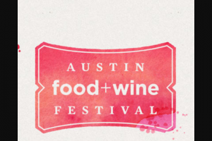 Hot Fire – 2019 Austin Food  Wine Festival Gourmet Getaway Giveaway – Win the following (collectively