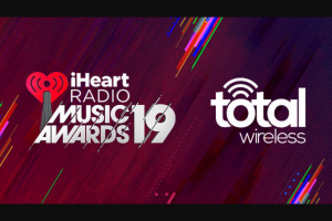 Iheart – Total Wireless Iheartradio Music Awards – Win a trip for two to the 2019 iHeartRadio Music Awards at The Forum in Los Angeles
