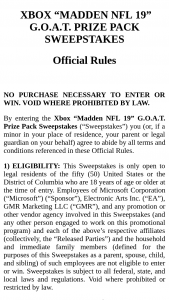 """Microsoft – Xbox Madden Nfl 19 Goat Prize Pack – Win GOAT Edition Ring one custom-designed GOAT Xbox One X console one GOAT merchandise pack one autographed jersey and one copy of """"Madden NFL 19"""" – standard edition game for Xbox One"""