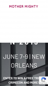 Mother Mighty – Trip To Crimecon 2019 – Win value of $2520) Prize includes Two standard tickets to CrimeCon 2019 in New Orleans with hotel stay at the Hilton Riverside included ($1000 value) from CrimeCon
