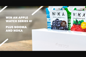 Nooma – Fitness For A Year – Win FITNESS FOR A YEAR AT GYM OF CHOICE 4 CASES OF NOOMA ORGANIC SPORTS DRINKS The approximate prize value is $1500.