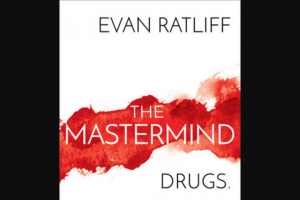 Penguin Random House – Mastermind_rh Newsletter Giveaway – Win 1 Copy of The Mastermind by Evan Ratliff (Prize Approximate Retail Value $28.00)