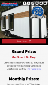 Plessers – Get Smart Go Tiny Giveaway – Win (1) GRAND PRIZE Grand Prize package includes the following One 24-Foot Tiny House on Trailer Valued at $49995.00.