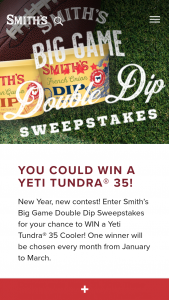 Smith's – Big Game Double Dip – Win a Yeti Tundra 35 Cooler ($250 value).