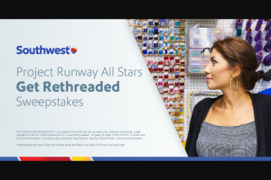 Southwest & Project Runway – All Stars Get Rethreaded – Win roundtrip air travel for winner and one guest on Southwest Airlines and a travel accessory prize pack