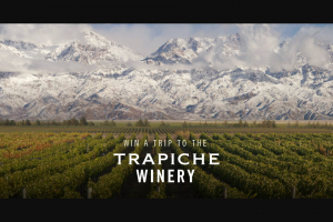 The Wine Group – Trapiche – win A Trip To Argentina – Win a trip for two (2) people to Mendoza