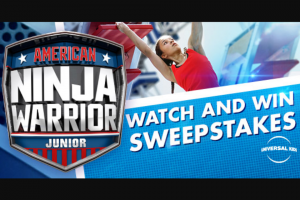"""Universal Kids – American Ninja Warrior Junior Watch & Win – Win will be one (1) grand prize (""""Grand Prize"""") awarded to the Grand Prize Winner"""