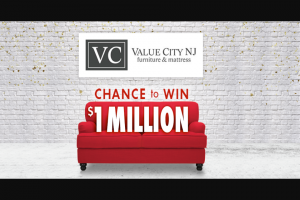 Value City Furniture – $1000000 Check Number Guess Contest – Win 40-year annuity awarded in the form of $25000 Cash per year for 40-years without interest