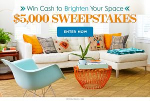 Meredith – Better Homes and Gardens – Win a $5,000 check to brighten your space