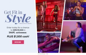 Meredith – Shape – Get Fit in Style – Win $1,000 in Shape activewear PLUS $1,500 cash