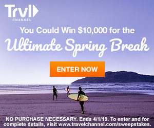 Travel Channel – Ultimate Spring Break – Win a $10,000 holiday.jpg