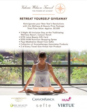 Valerie Wilson Travel – Retreat Yourself – Win a Wellness & Beauty prize package valued at $5,000