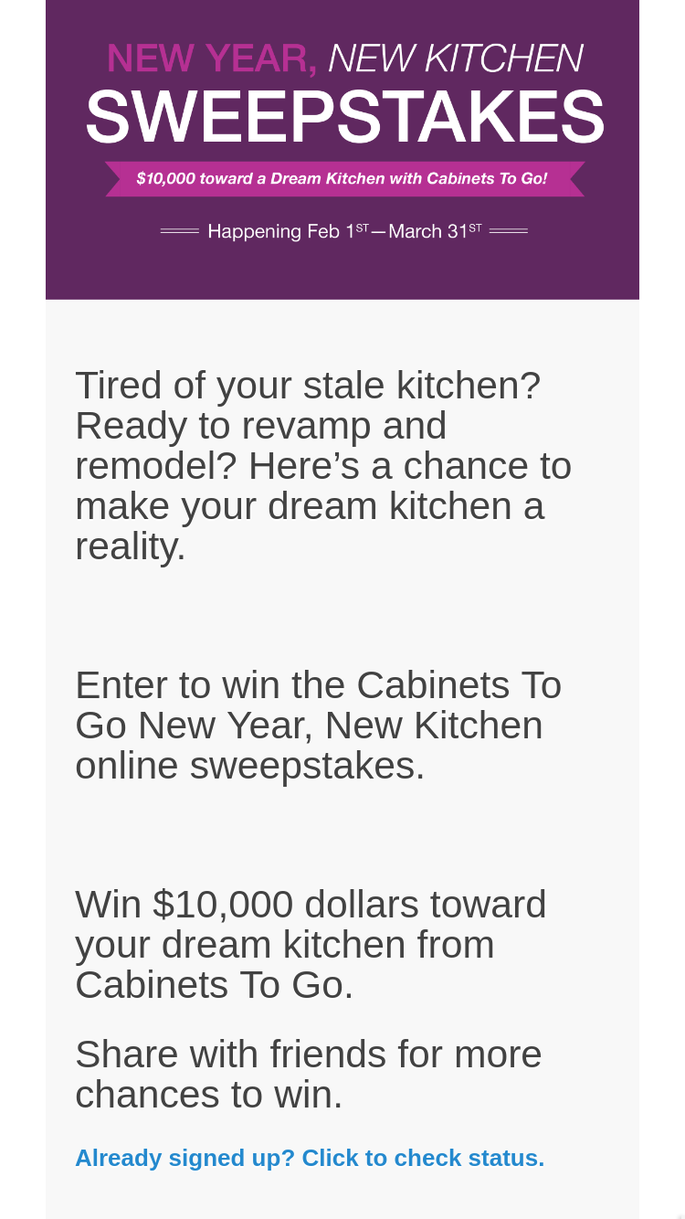 Cabinets To Go – New Year New Kitchen – Win valid at C