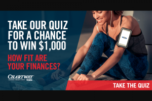 Chartway Federal Credit Union – How Fit Are Your Finances – Win (1) Grand Prize is available to be won