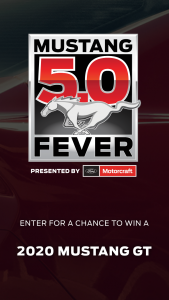Ford Motor Company – 2019 Motorcraft Mustang 5.0 Fever Sweepstakes