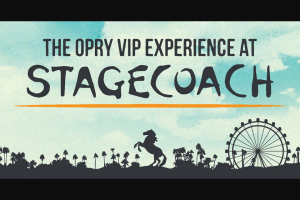 Grand Ole Opry – Stagecoach Sweepstakes