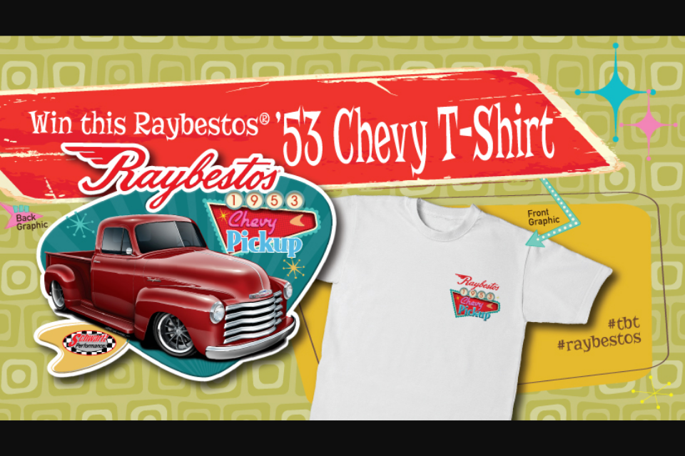 Raybestos – '53 Chevy T-Shirt Sweepstakes | GiveawayUS com