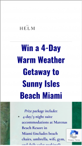 The Helm – Warm Weather Getaway Sweepstakes