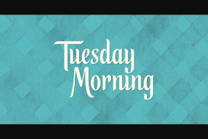 Tuesday Morning – Perks Sweepstakes