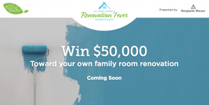 Crown Media – Hallmark Channel – Renovation Fever – Win a grand prize of a 3-day trip for 2 to Los Angeles, a $50,000 check to renovate the home plus $1,000 worth of paint supplies OR Weekly prizes (30 prizes)