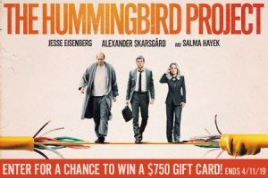 Landmark Theaters – The Hummingbird Project – Win a Landmark Theatres gift card valued at $750