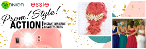 Loreal Garnier – Prom, Style Action! – Win a grand prize package valued at $1,028 OR 1 of 100 Instant win prizes