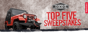 Mahindra Automotive – ROXOR Top Five – Win a 2019 ROXOR off-road vehicle plus 5 custom add-ons valued at a total of $21,750
