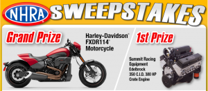 NHRA – Win a 2020 Harley-DAvidson FXDR 114 motorcycle valued at $21,349 OR 1 of 9 minor prizes