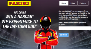 Panini America – Nascar VIP Experience to Daytona 500 – Win a grand prize of a 4-day trip for 4 to attend the 2020 DAYTONA 500 race (total prize value is $5,000) OR hundreds of minor prizes