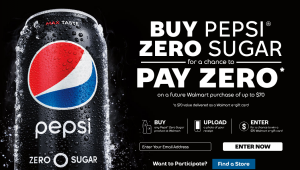 Pepsi-Cola – Pepsi Zero Sugar Pay Zero – Win 1 of 3,000 Walmart e-Gift card valued at $70 each