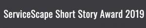 ServiceScape – Short Story Award 2019 – Win $1,000 USD